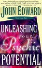 john edward unleashing your psychic potential