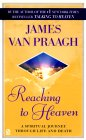james van praagh - reaching to heaven